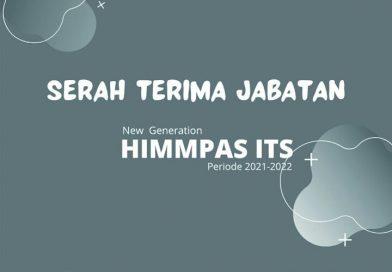 [Press Release] Serah Terima Jabatan New Generation HIMMPAS ITS Periode 2021/2022